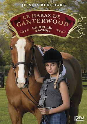 Téléchargez le livre :  Le haras de Canterwood - tome 1 : En selle, Sacha !