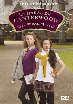 Téléchargez le livre :  Le haras de Canterwood - tome 5 : Rivales