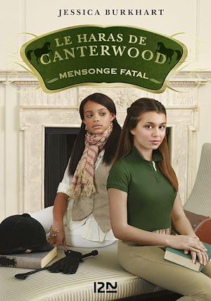 Téléchargez le livre :  Le haras de Canterwood - tome 6 : Mensonge fatal