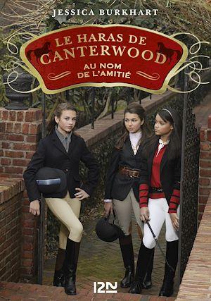 Téléchargez le livre :  Le Haras de Canterwood - tome 08 : Au nom de l'amitié