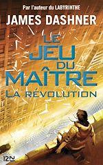 Télécharger le livre :  Le Jeu du maître - tome 2 : La révolution