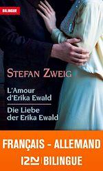 Télécharger le livre :  Bilingue français-allemand : L'amour d'Erika Ewald – Die Liebe der Erika Ewald