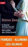 Téléchargez le livre numérique:  Bilingue français-allemand : L'amour d'Erika Ewald – Die Liebe der Erika Ewald