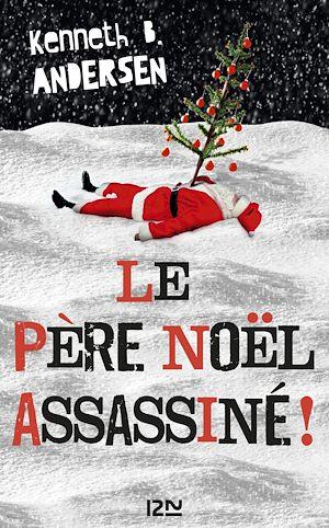 Téléchargez le livre :  Le Père Noël assassiné !