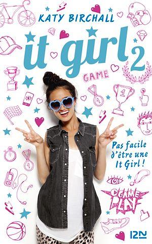 Téléchargez le livre :  It Girl - tome 2 : L'âge ingrat