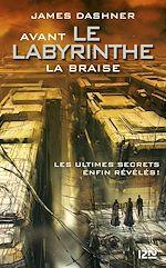 Télécharger le livre :  Avant Le labyrinthe - tome 5 : La Braise
