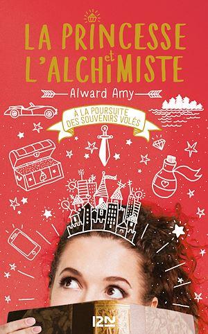 Téléchargez le livre :  La Princesse et l'alchimiste - tome 02 : À la poursuite des souvenirs volés