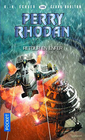 Téléchargez le livre :  Perry Rhodan n°346 - Retour en enfer