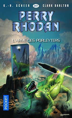 Téléchargez le livre :  Perry Rhodan n°347 - L'Arme des Porleyters
