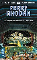 Télécharger cet ebook : Perry Rhodan 348 : La Brigade de Seth-Apophis