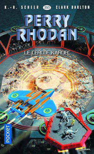 Téléchargez le livre :  Perry Rhodan n°350 - Le Cercle Kardec