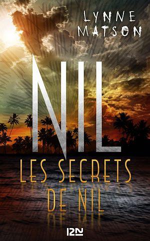 Téléchargez le livre :  Nil - tome 2 : Les secrets de Nil