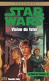 Téléchargez le livre numérique:  Star Wars - La Main de Thrawn, tome 2 - Vision du futur