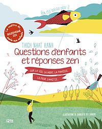 Télécharger le livre : Rien c'est quelque chose ? Questions d'enfants et réponses zen sur la vie, la mort, la famille, la peur, l'amitié