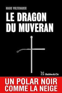 Télécharger le livre : Le Dragon du Muveran