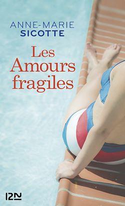 Télécharger le livre :  Les Amours fragiles