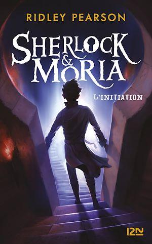 Téléchargez le livre :  Sherlock & Moria - tome 01 : L'initiation
