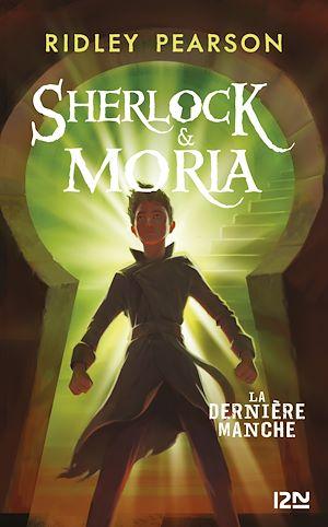 Téléchargez le livre :  Sherlock et Moria - tome 03 : La Dernière manche