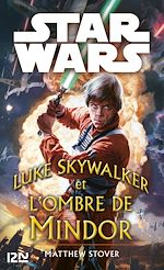 Télécharger le livre :  Star Wars - Luke Skywalker et les ombres de Mindor