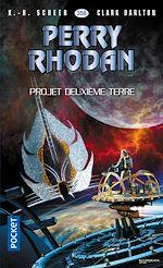 Télécharger le livre :  Perry Rhodan n°358 : Projet Deuxième Terre