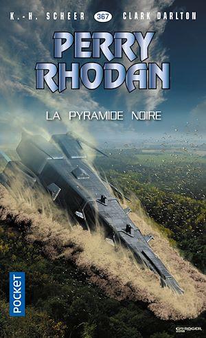Téléchargez le livre :  Perry Rhodan n°367 : La Pyramide noire