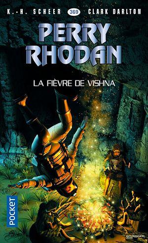 Téléchargez le livre :  Perry Rhodan n°369 : La Fièvre de Vishna