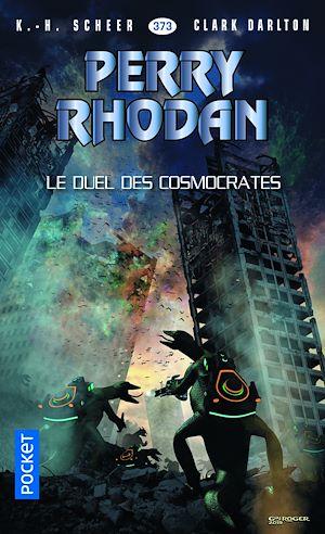 Téléchargez le livre :  Perry Rhodan n°373 : Le duel des Cosmocrates
