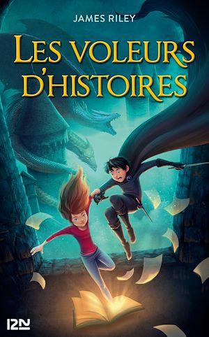 Téléchargez le livre :  Les Voleurs d'histoires - tome 1