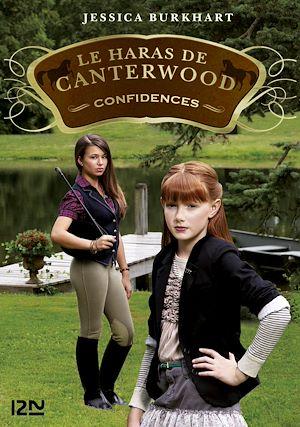 Téléchargez le livre :  Le Haras de Canterwood - tome 09 : Confidences
