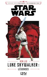 Télécharger le livre :  Luke Skywalker : Légendes