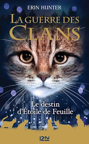 Téléchargez le livre :  La Guerre des Clans HS : Le destin d'Étoile de Feuille
