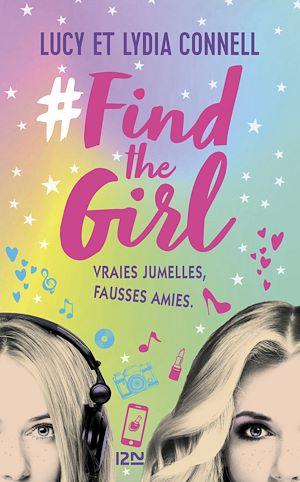 Téléchargez le livre :  #Find the girl - tome 01
