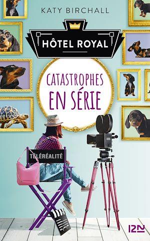 Téléchargez le livre :  Hôtel Royal - tome 2 : Catastrophes en série
