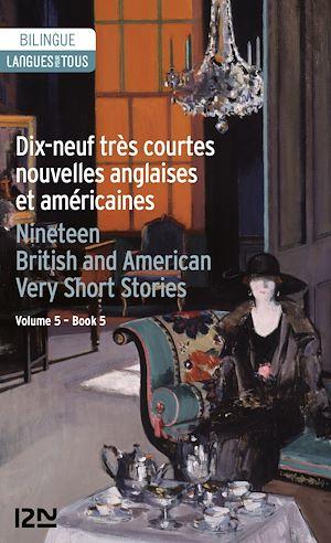 Téléchargez le livre :  19 English and American Very Short Stories - 19 très courtes nouvelles anglaises et américaines
