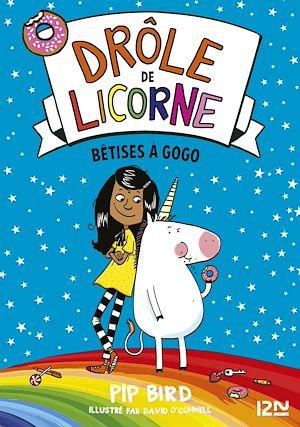 Téléchargez le livre :  Drôle de licorne - tome 01 : Bêtises à gogo