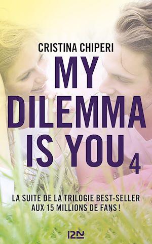 Téléchargez le livre :  My Dilemma is You - tome 04