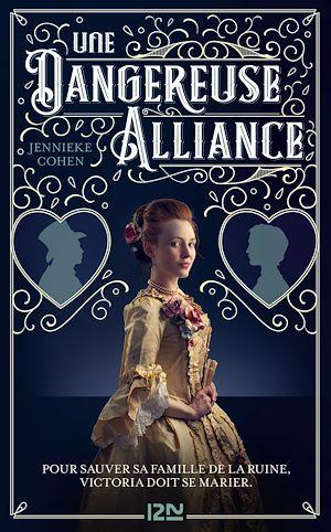 Téléchargez le livre :  Une dangereuse alliance