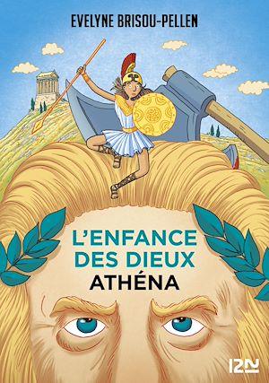 Téléchargez le livre :  L'enfance des dieux - Tome 2 : Athéna