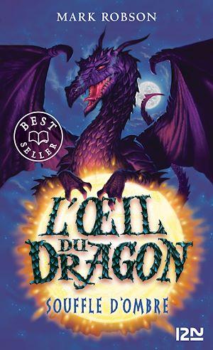 Téléchargez le livre :  L'œil du dragon - tome 02 : Souffle d'Ombre