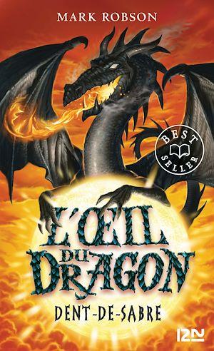 Téléchargez le livre :  L'œil du dragon - tome 03 : Dent-de-Sabre