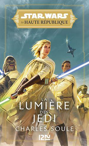 Téléchargez le livre :  Star Wars - La Haute République : la lumière des Jedi