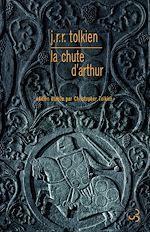Télécharger le livre :  La chute d'Arthur