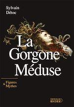 Télécharger le livre :  La Gorgone Méduse