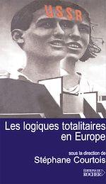 Télécharger le livre :  Les logiques totalitaires en Europe
