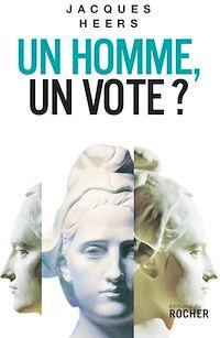 Télécharger le livre : Un homme, un vote?