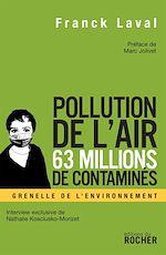 Télécharger cet ebook : Pollution de l'air, 63 millions de contaminés