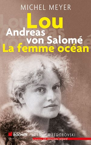 Téléchargez le livre :  Lou Andreas von Salomé, La femme océan