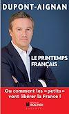 Téléchargez le livre numérique:  Le printemps français, Ou comment les petits vont libérer la France !