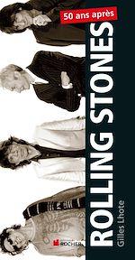 Télécharger le livre :  Rolling Stones, 50 ans après