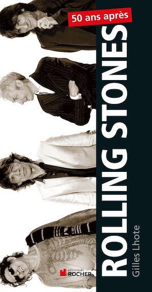 Téléchargez le livre :  Rolling Stones, 50 ans après